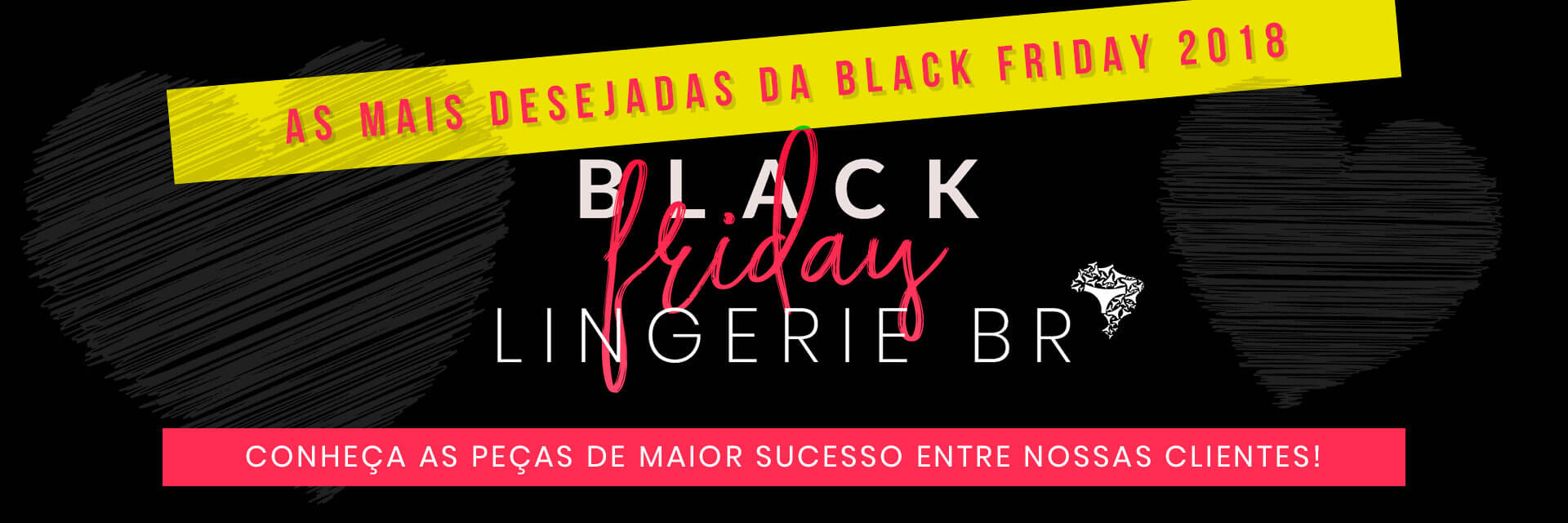 Black Friday 2018 | 6 - Mais Vendidas