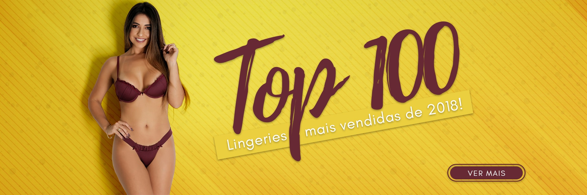 Top 100 - Lingeries mais vendidas de 2018