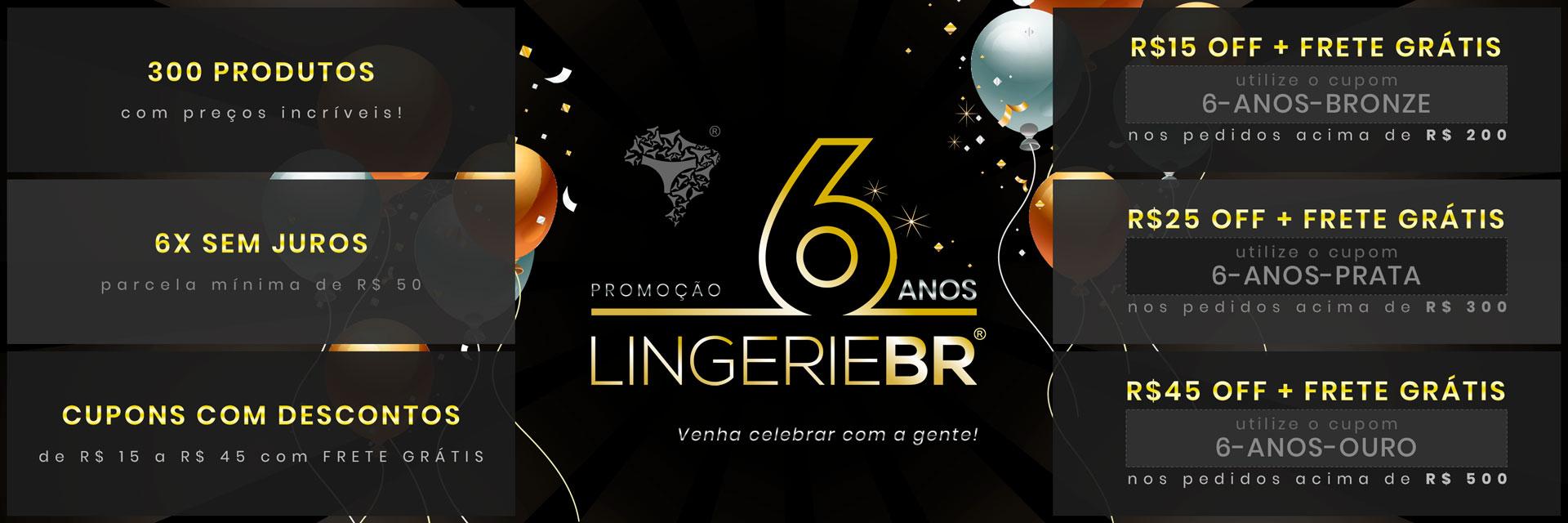 Aniversário Lingerie BR 2019 - Semana 1