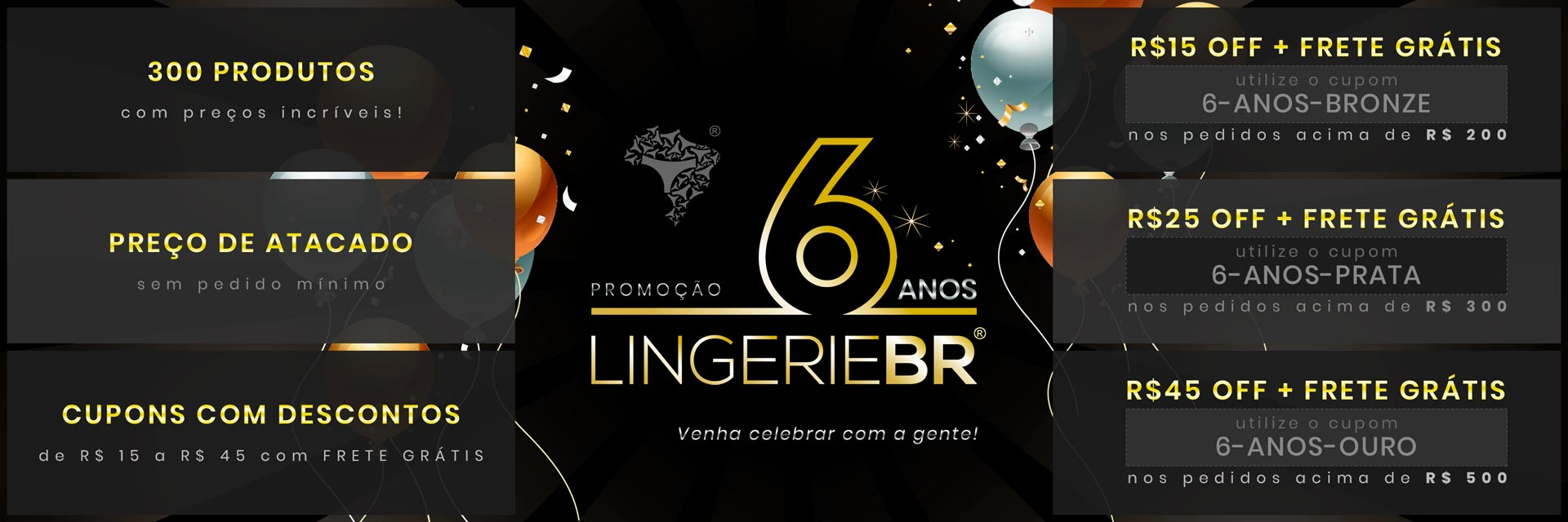 Aniversário Lingerie BR 2019 - Semana 2