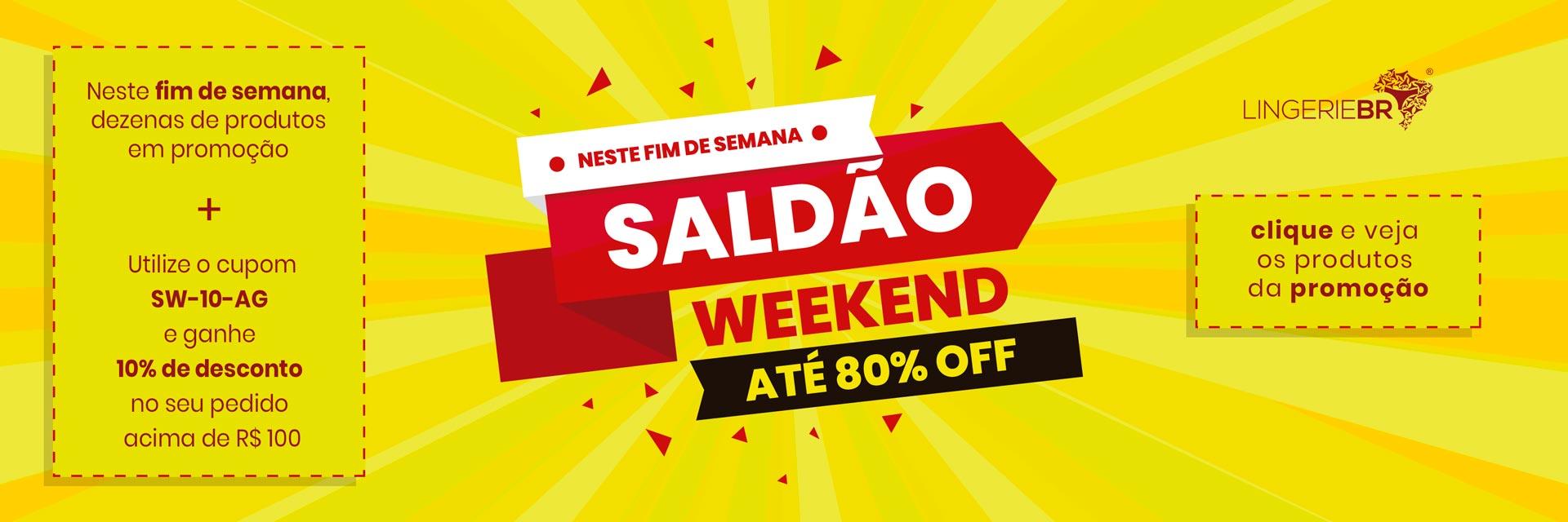Saldão Weekend Julho 2019